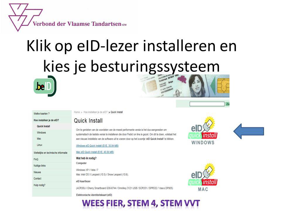 Klik op eID-lezer installeren en kies je besturingssysteem