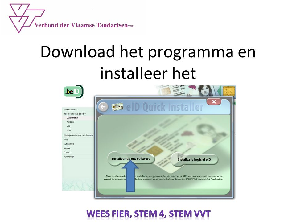 Download het programma en installeer het