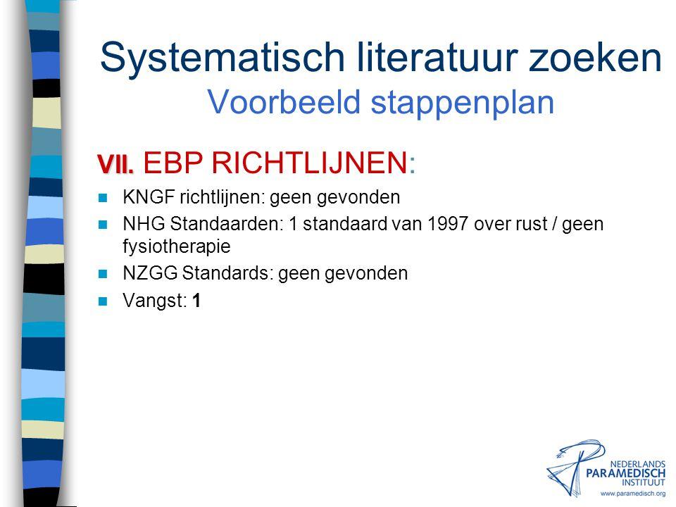 Systematisch literatuur zoeken Voorbeeld stappenplan VI.ZOEKTERMEN VI.