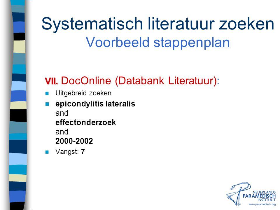 Systematisch literatuur zoeken Voorbeeld stappenplan VII.