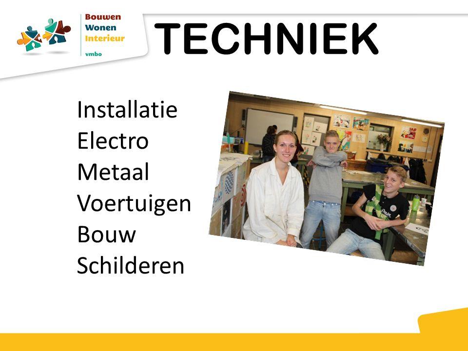 TECHNIEK Installatie Electro Metaal Voertuigen Bouw Schilderen