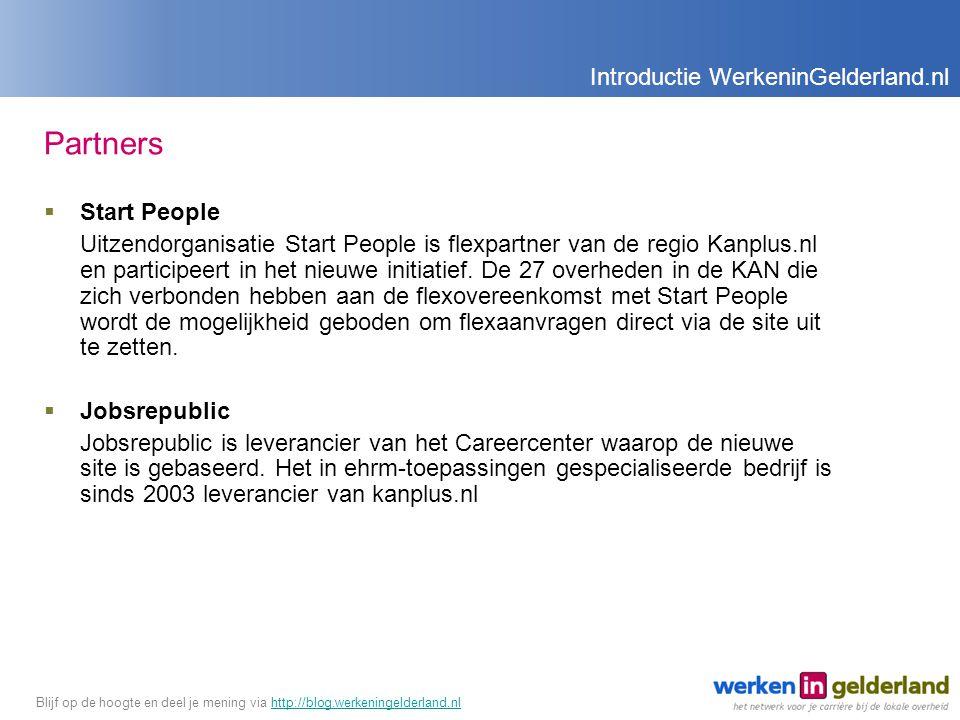 Partners  Start People Uitzendorganisatie Start People is flexpartner van de regio Kanplus.nl en participeert in het nieuwe initiatief.