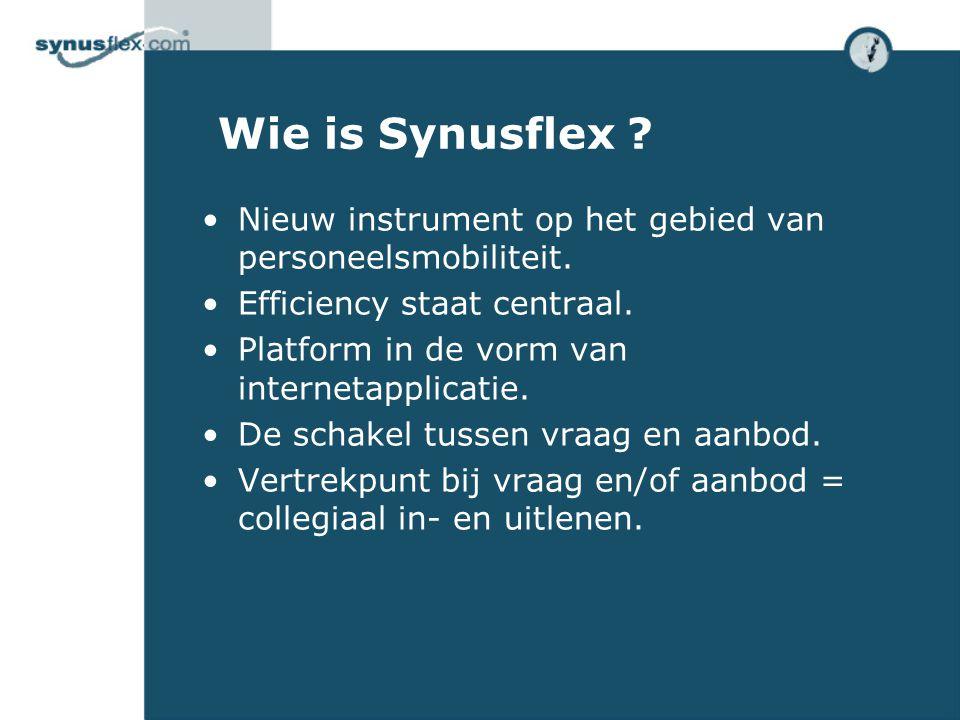 Wie is Synusflex . •Nieuw instrument op het gebied van personeelsmobiliteit.