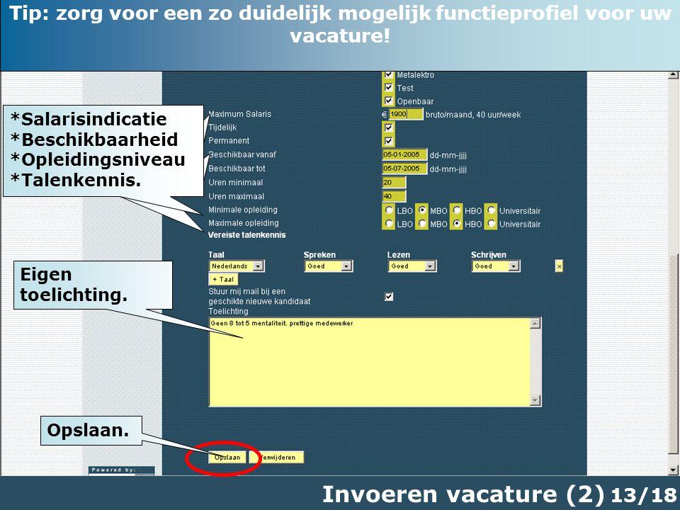 13/18 Invoeren vacature (2) Eigen toelichting.