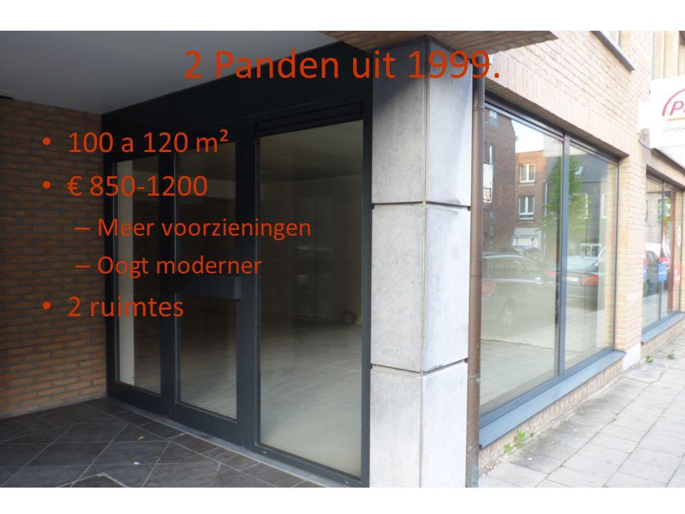 2 Panden uit 1999. • 100 a 120 m² • € 850-1200 – Meer voorzieningen – Oogt moderner • 2 ruimtes
