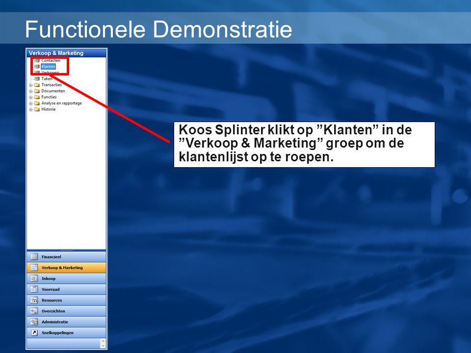 """Functionele Demonstratie Koos Splinter klikt op """"Klanten"""" in de """"Verkoop & Marketing"""" groep om de klantenlijst op te roepen."""