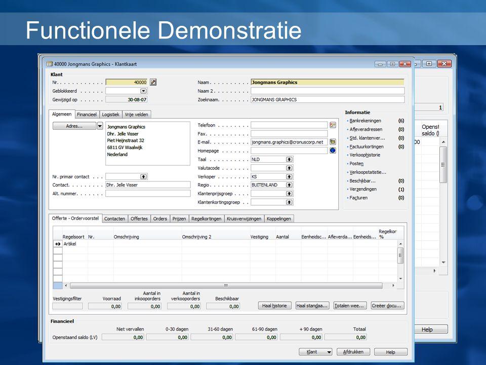 Functionele Demonstratie Hij gebruikt de Naam filter om klant Jongmans te vinden. En met één klik opent hij de klantenkaart