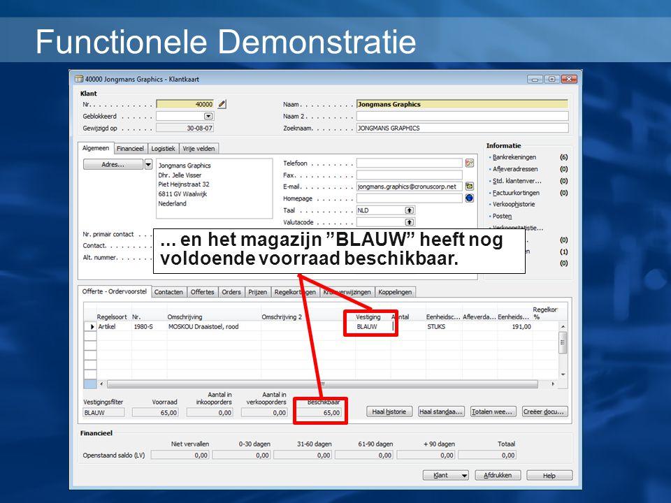 """Functionele Demonstratie... en het magazijn """"BLAUW"""" heeft nog voldoende voorraad beschikbaar."""