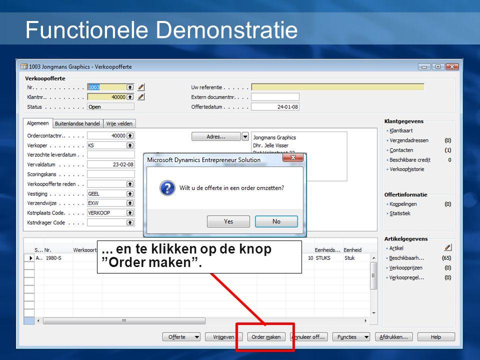 """Functionele Demonstratie... en te klikken op de knop """"Order maken""""."""