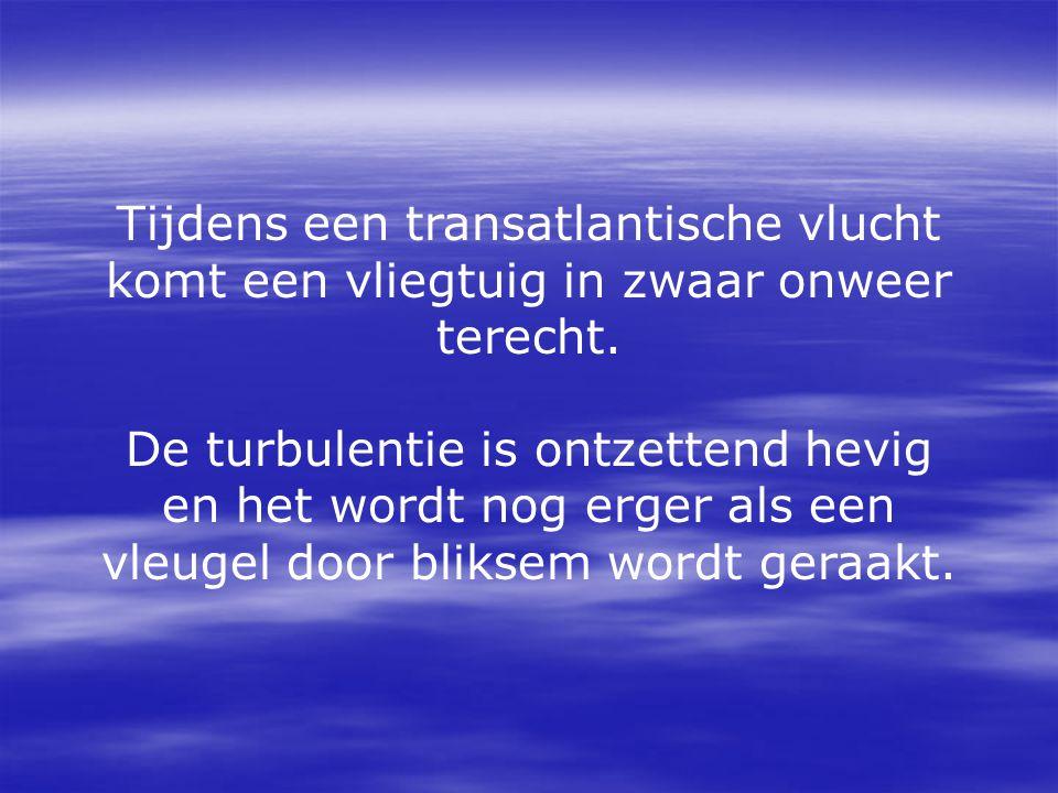 Tijdens een transatlantische vlucht komt een vliegtuig in zwaar onweer terecht. De turbulentie is ontzettend hevig en het wordt nog erger als een vleu