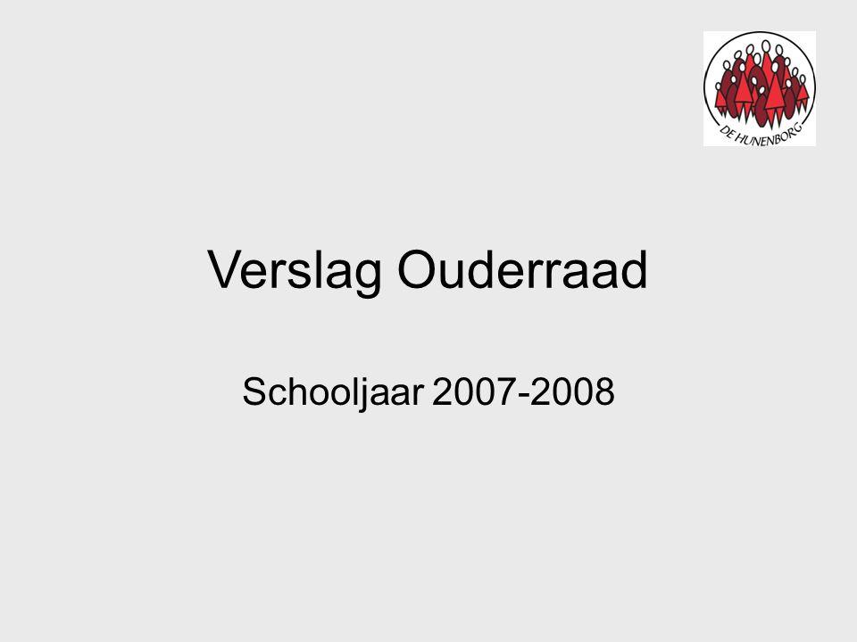 Verslag Ouderraad Schooljaar 2007-2008