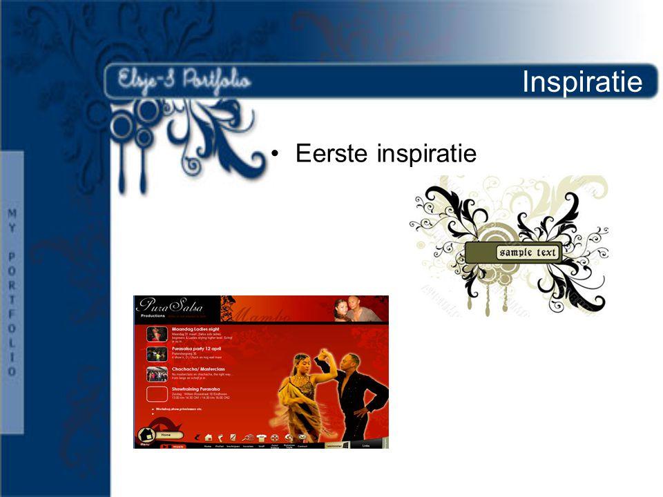 Inspiratie •Eerste inspiratie