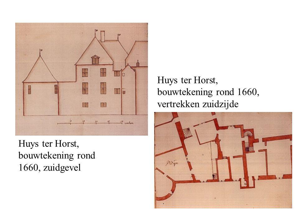 Huys ter Horst, bouwtekening rond 1660, zuidgevel Huys ter Horst, bouwtekening rond 1660, vertrekken zuidzijde