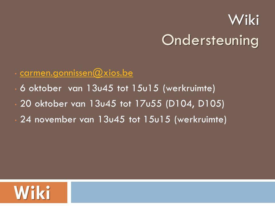 • carmen.gonnissen@xios.becarmen.gonnissen@xios.be • 6 oktober van 13u45 tot 15u15 (werkruimte) • 20 oktober van 13u45 tot 17u55 (D104, D105) • 24 nov