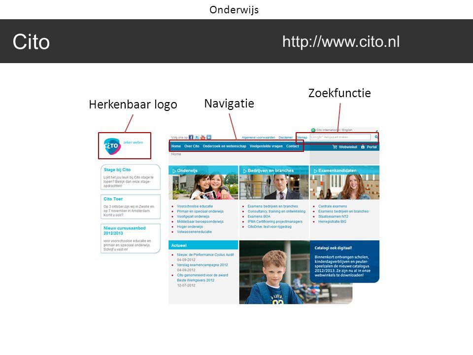 Cito http://www.cito.nl Herkenbaar logo Navigatie Zoekfunctie Onderwijs
