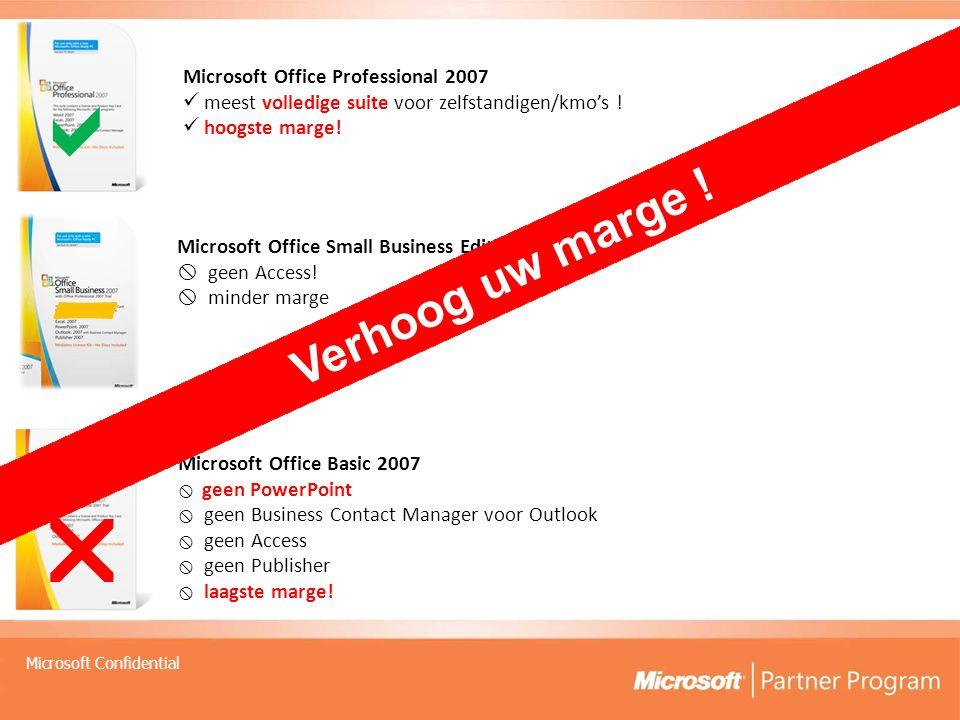 Microsoft Confidential Microsoft Office Professional 2007  meest volledige suite voor zelfstandigen/kmo's .