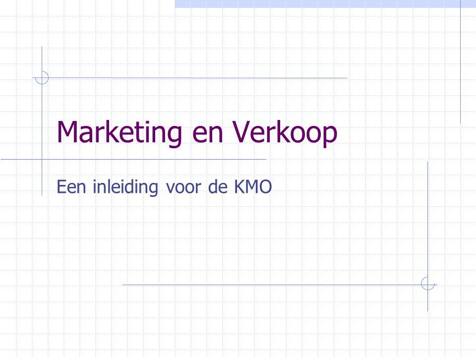 Marketing en Verkoop Een inleiding voor de KMO