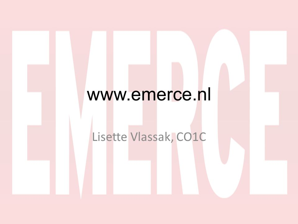 www.emerce.nl Lisette Vlassak, CO1C