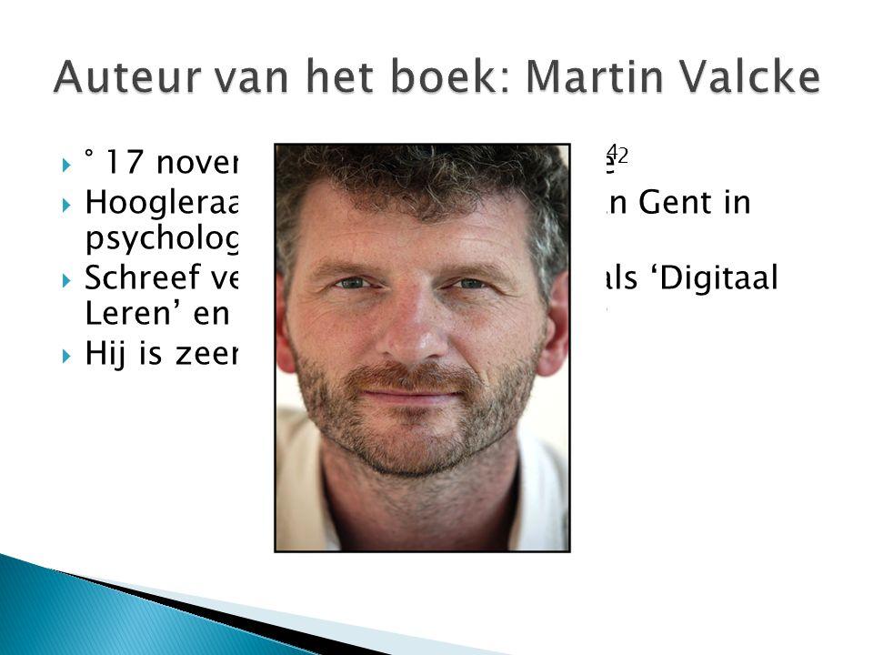  ° 17 november 1963 te Poperinge 2  Hoogleraar aan de universiteit van Gent in psychologie en pedagogie 3  Schreef verschillende boeken zoals 'Digitaal Leren' en ' Kinderen en internet' 3  Hij is zeer muzikaal aangelegd 2 4