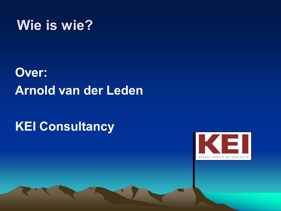 Wie is wie? Over: Arnold van der Leden KEI Consultancy