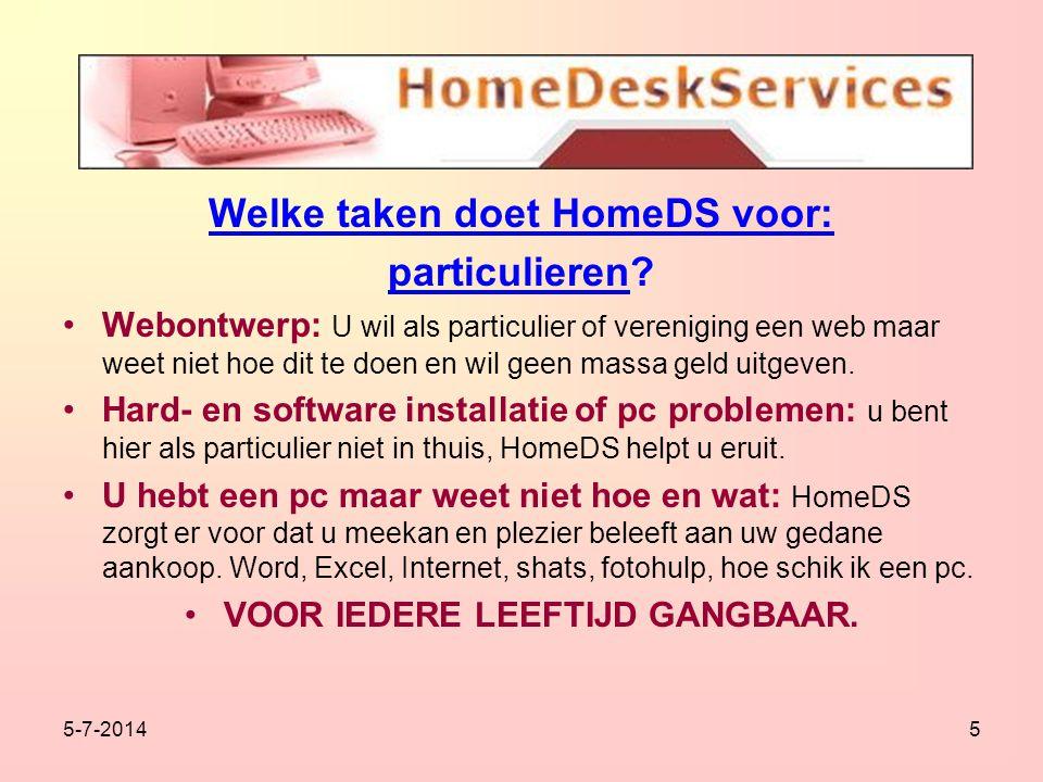 5-7-20145 Welke taken doet HomeDS voor: particulieren.