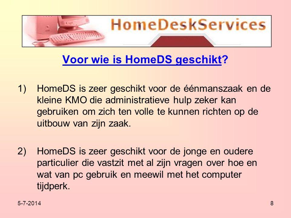 5-7-20148 Voor wie is HomeDS geschikt.