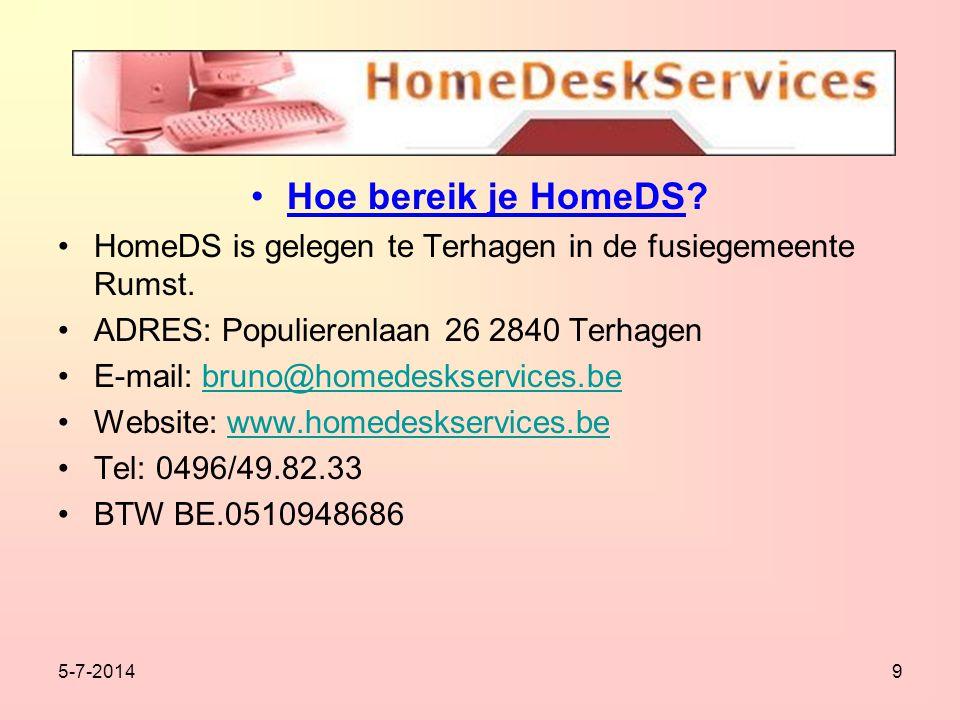 5-7-20149 •H•Hoe bereik je HomeDS. •H•HomeDS is gelegen te Terhagen in de fusiegemeente Rumst.