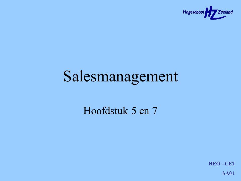 HEO –CE1 SA01 Salesmanagement Hoofdstuk 5 en 7