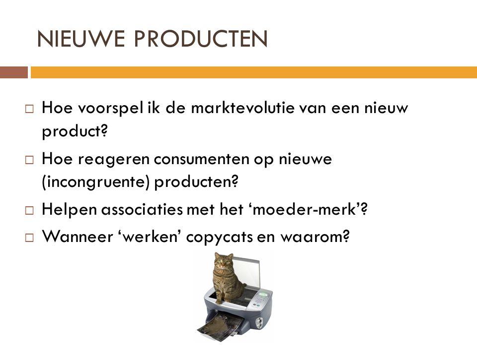 NIEUWE PRODUCTEN  Hoe voorspel ik de marktevolutie van een nieuw product?  Hoe reageren consumenten op nieuwe (incongruente) producten?  Helpen ass