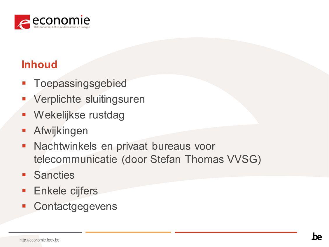 http://economie.fgov.be Toepassingsgebied  Kleinhandel (daarin begrepen de nachtwinkels)  Mogelijkheid tot uitsluiting van bepaalde sectoren van de kleinhandel bij KB –K.B.
