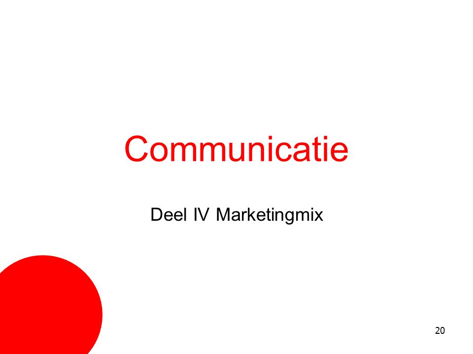 20 Communicatie Deel IV Marketingmix
