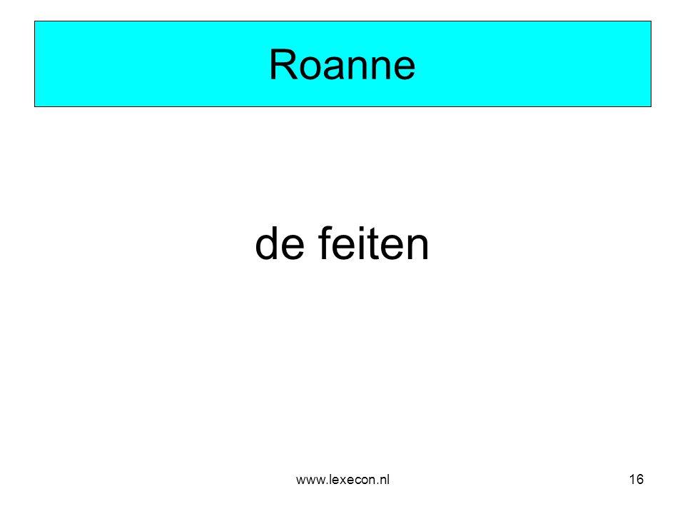 www.lexecon.nl16 Roanne de feiten
