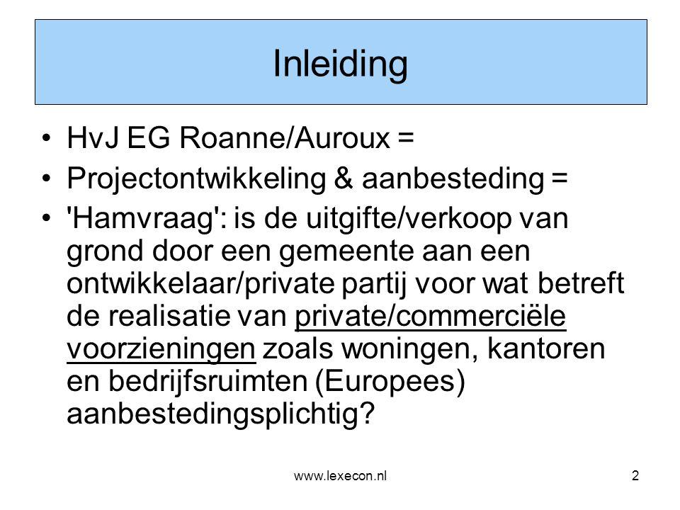 www.lexecon.nl13 Resumé (2): Ontwikkelaar = grondeigenaar •Bouw & woonrijpmaken / infra –NB: 'Scala Milaan' (bezwarende titel?) –Grondexploitatiewet & Onteigening (Vgl oa PreAdvies VBR) –Praktijk weerbarstig, maar schuivende panelen •Publieke voorzieningen (stadhuis, school e.d.) –aanbesteden •Woningen & kantoren/bedrijfsruimten –niet aanbestedingsplichtig –zelfrealisatie •NB: Brief Minister VROM (Sybilla Dekker) – vergeten brief (juli 2006) over zelfrealisatierecht: afschaffing niet opportuun uit juridisch, economisch en planontwikkelingsoogpunt