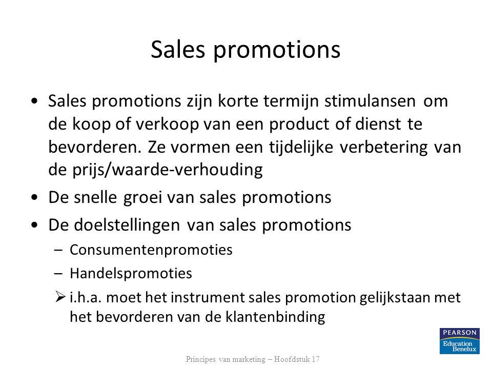 Sales promotions •Sales promotions zijn korte termijn stimulansen om de koop of verkoop van een product of dienst te bevorderen. Ze vormen een tijdeli