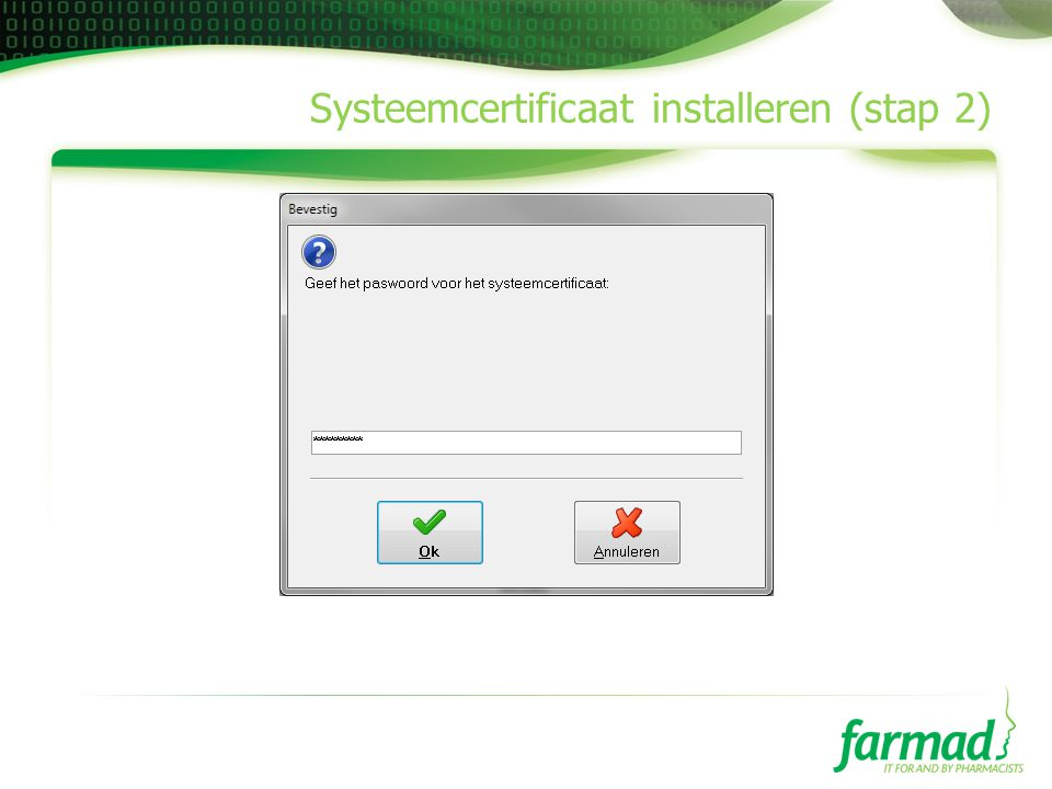 Systeemcertificaat installeren (stap 2)