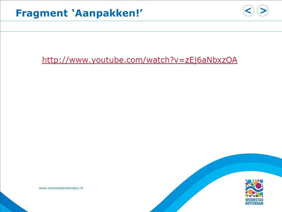 Fragment 'Aanpakken!' http://www.youtube.com/watch?v=zEj6aNbxzOA