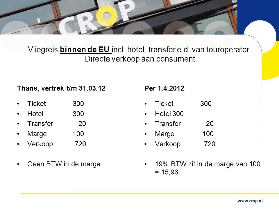 Vliegreis binnen de EU incl.hotel, transfer e.d. van touroperator.