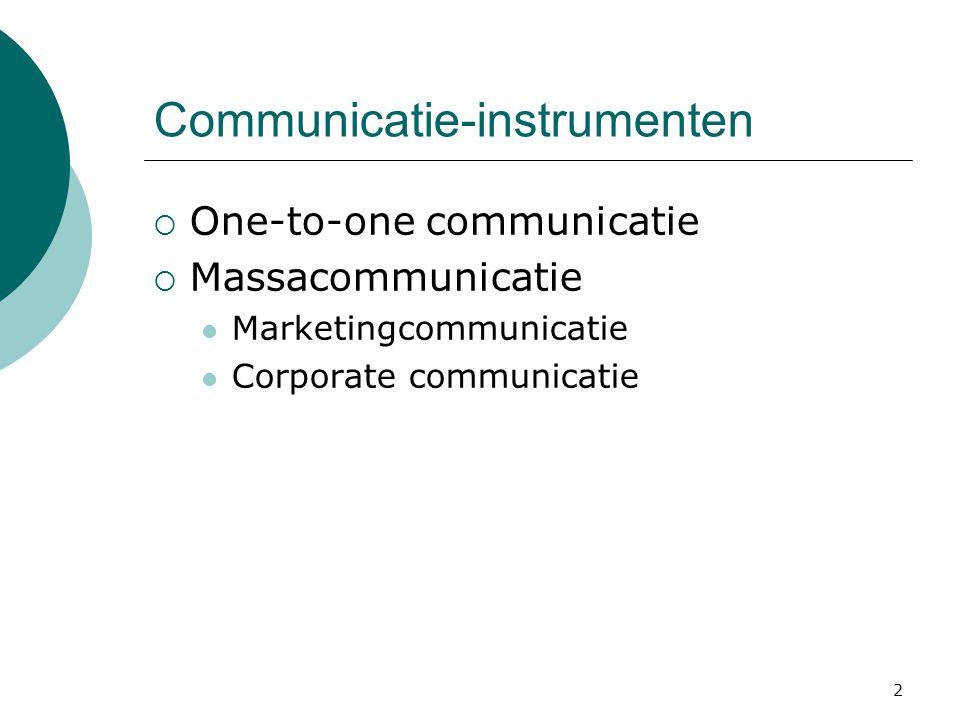3 One-to-one communicatie: direct marketing  Bedrijf probeert doelbewust een directe, meetbare respons op te wekken bij doelgroep  Veel gebruikte methoden  Direct mail  Telemarketing  Internet  Gebaseerd op database => maakt het mogelijk om met individuele klanten te communiceren