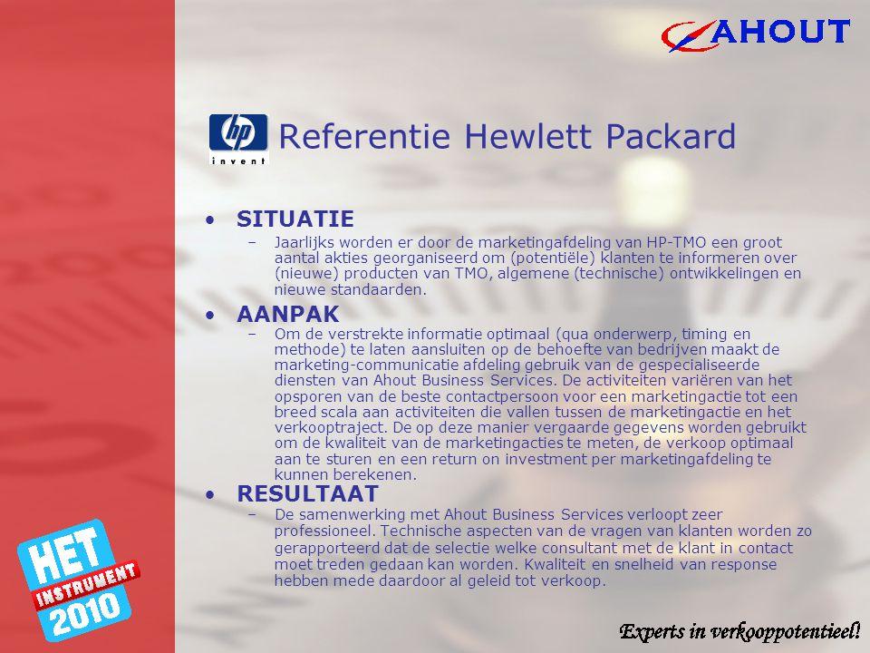 Referentie Hewlett Packard •SITUATIE –Jaarlijks worden er door de marketingafdeling van HP-TMO een groot aantal akties georganiseerd om (potentiële) k