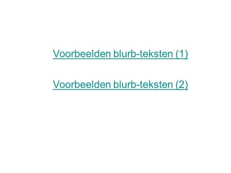 Voorbeelden blurb-teksten (1) Voorbeelden blurb-teksten (2)