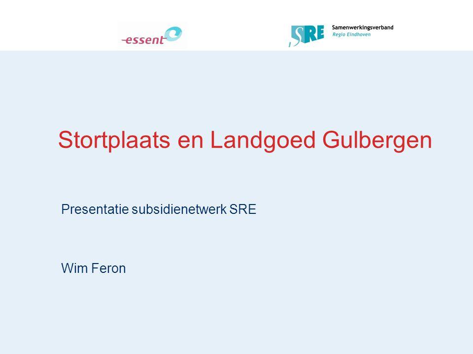 Stortplaats en Landgoed Gulbergen Presentatie subsidienetwerk SRE Wim Feron