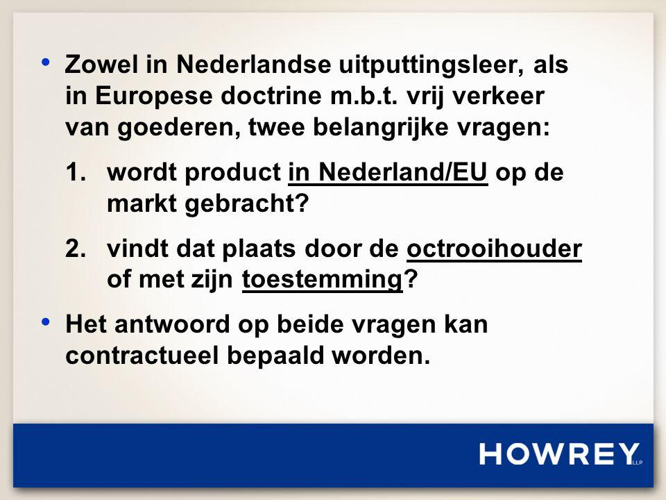 • Zowel in Nederlandse uitputtingsleer, als in Europese doctrine m.b.t.