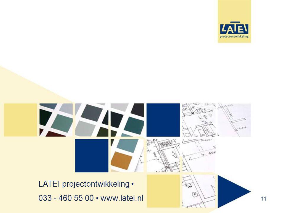 11 LATEI projectontwikkeling • 033 - 460 55 00 • www.latei.nl