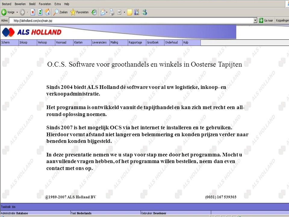 Sinds 2004 biedt ALS Holland dé software voor al uw logistieke, inkoop- en verkoopadministratie.