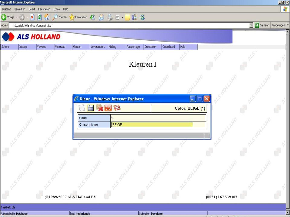 @1989-2007 ALS Holland BV (0031) 167 539303 Kleuren I