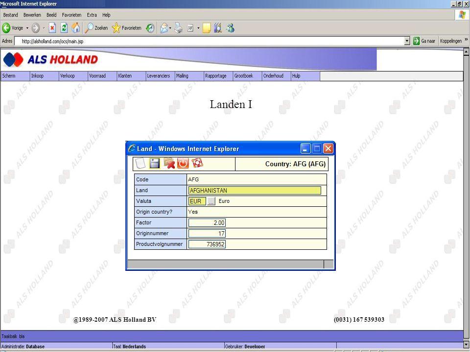 @1989-2007 ALS Holland BV (0031) 167 539303 Landen I