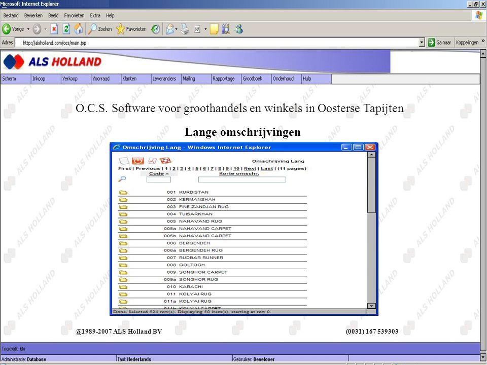 Lange omschrijvingen @1989-2007 ALS Holland BV (0031) 167 539303 O.C.S.