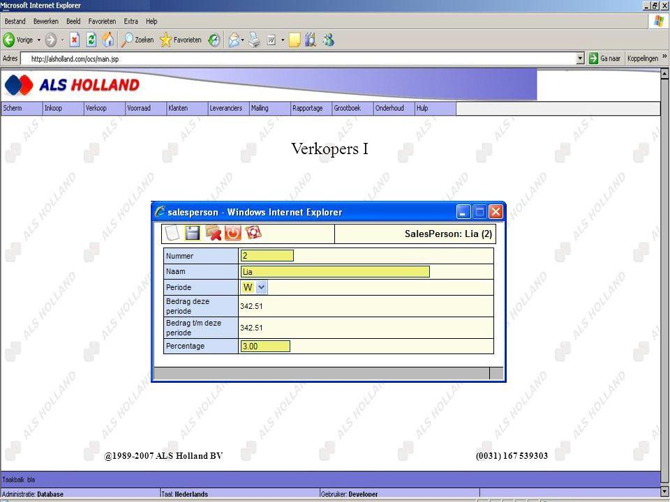 @1989-2007 ALS Holland BV (0031) 167 539303 Verkopers I