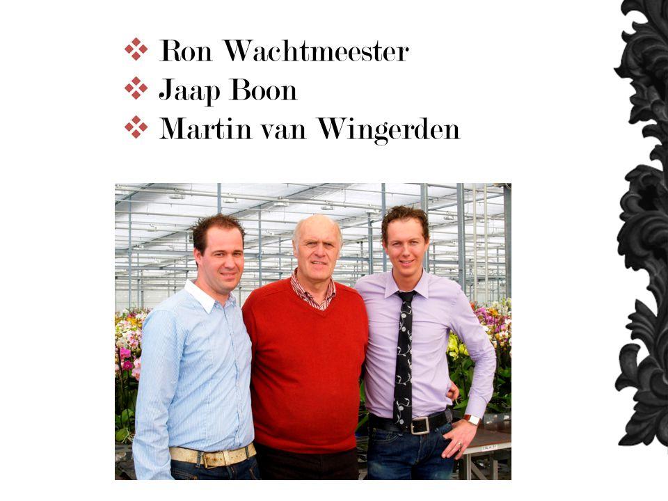  Ron Wachtmeester  Jaap Boon  Martin van Wingerden