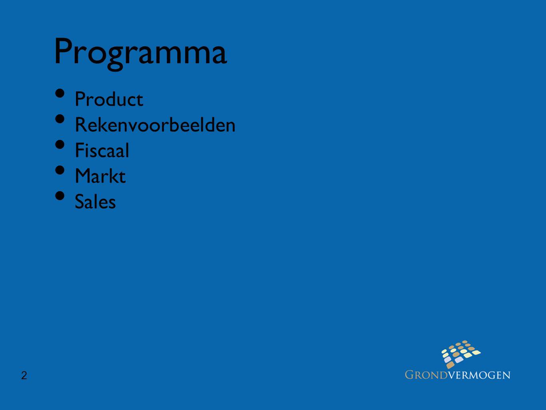 2 Programma • Product • Rekenvoorbeelden • Fiscaal • Markt • Sales